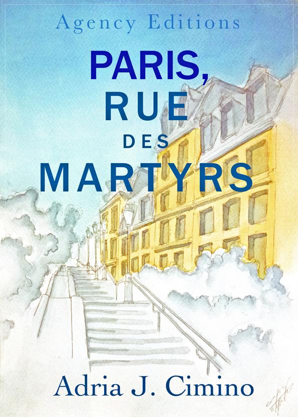 Adria J. Cimino on Tour: Paris, Rue des Martyrs (2/3)