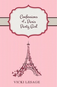 Confessions of a Paris Party Girl - cover
