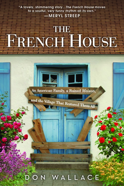 Don Wallace On Tour The French House France Book Tours