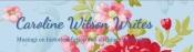 Caroline Wilson Writes