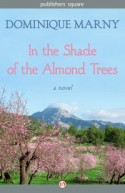 In the Shade of the Alomnd Trees