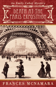 French Village Diaries book review Death at the Paris Exposition Frances McNamara France Book Tours