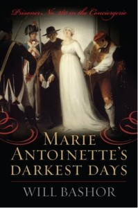 MARIE ANTOINETTE'S DARKEST DAYS
