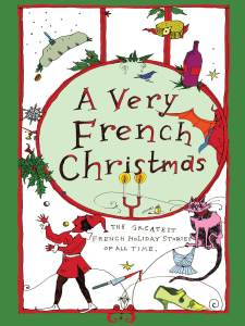 French Village Diaries book review A Very French Christmas France Book Tours