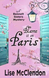 French Village Diaries book review Blame it on Paris Lise McClendon
