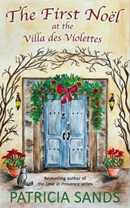 The first Noel at the Villa des Violettes